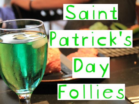 st patty's day follies