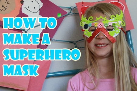 How to make a superhero mask